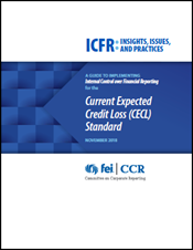 ICFR: Insights, Issues, and Practices: Current Expected Credit Loss (CECL) Standard